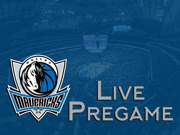 Mavericks Live Pregame