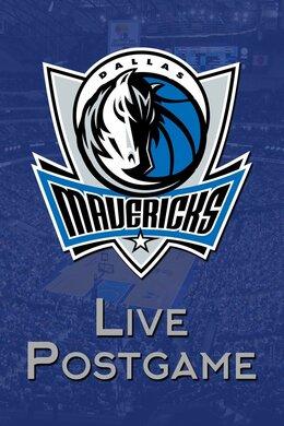 Mavericks Live Postgame