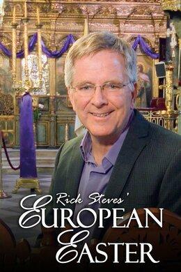 Rick Steves Special: European Easter