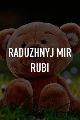 Raduzhnyj mir Rubi