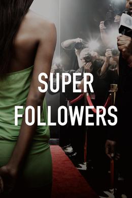 Super Followers