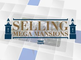 Selling Mega Mansions