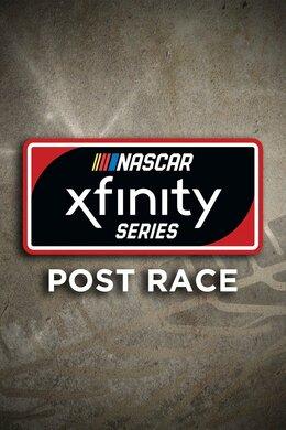NASCAR Xfinity Series Post Race