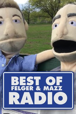 Best of Felger & Mazz Radio