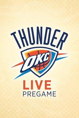 Thunder Live Pregame