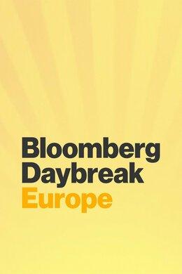Bloomberg Daybreak: Europe