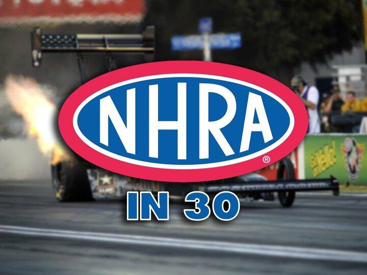 NHRA in 30