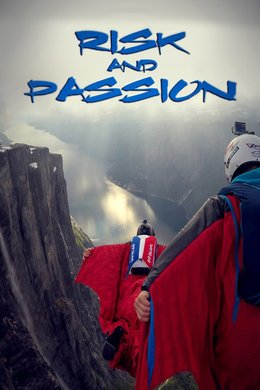 Risk and Passion