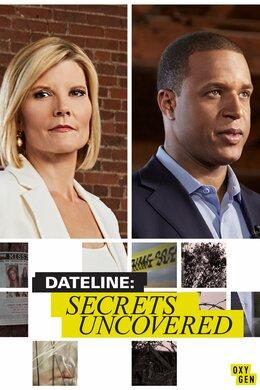 Dateline: Secrets Uncovered