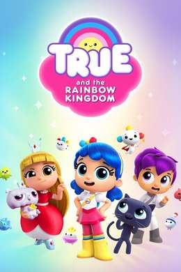 True and the Rainbow Kingdom: Wild Wild Yetis
