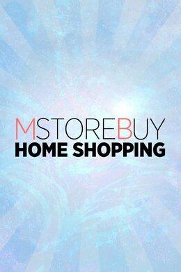 MSTOREBUY Home Shopping