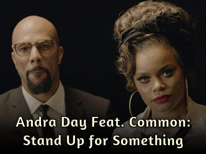 Andra Day Feat. Common: Stand Up for Something