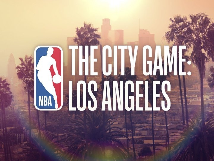The City Game: Los Angeles