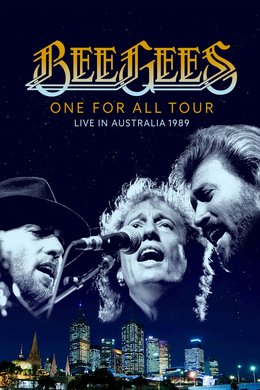 The Bee Gees One for All Tour -- Live in Australia 1989
