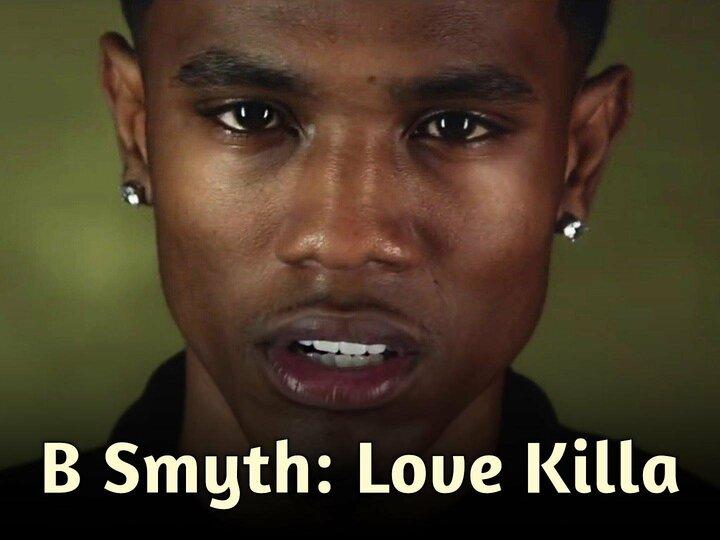 B Smyth: Love Killa