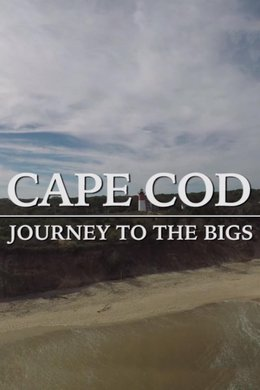 Cape Cod: A Journey to the Bigs