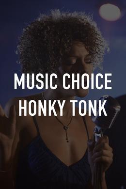 Music Choice Honky Tonk