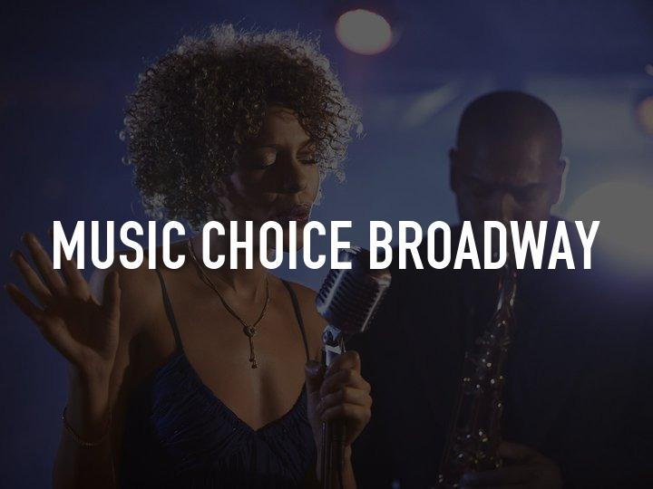 Music Choice Broadway