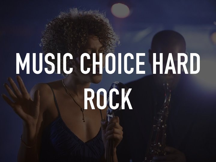 Music Choice Hard Rock