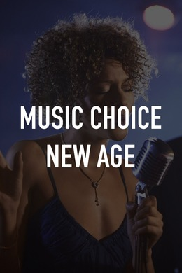 Music Choice New Age