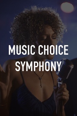 Music Choice Symphony