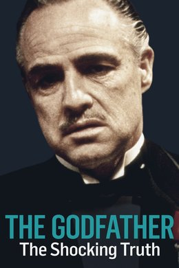 The Godfather: The Shocking Truth