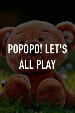 Popopo! Let's All Play