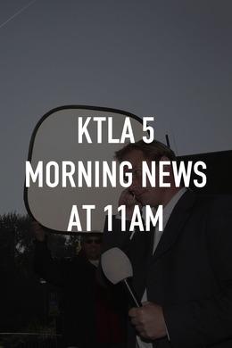 KTLA 5 Morning News at 11am
