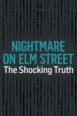 Nightmare on Elm Street: The Shocking Truth