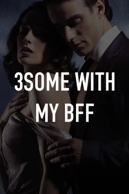 3some With My BFF