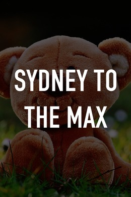 Sydney to the Max