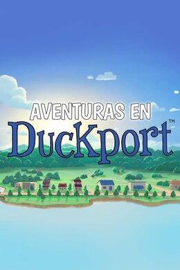 Aventuras en Duckport