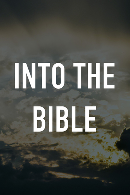Into the Bible