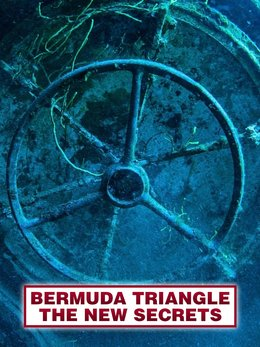 Bermuda Triangle: The New Secrets