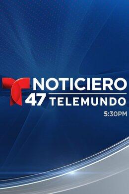 Noticiero 47 Telemundo a las 5:30