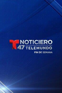 Noticiero 47 Telemundo fin de semana