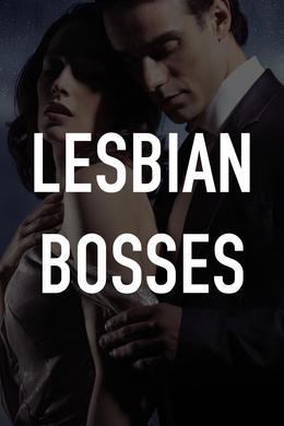 Lesbian Bosses