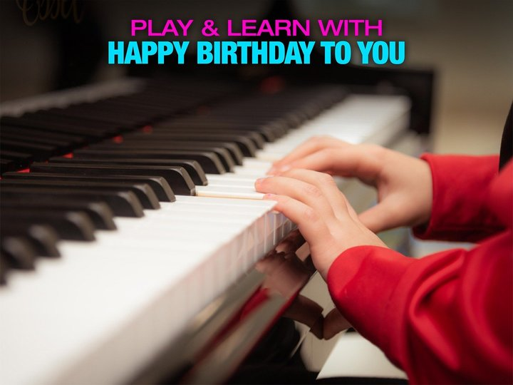 Play & Learn with Happy Birthday to You