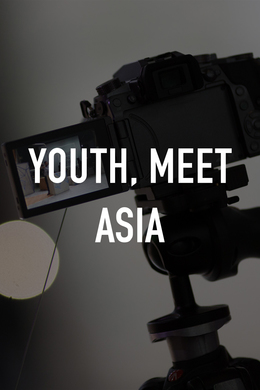 Youth, Meet Asia