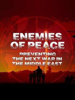 Enemies of Peace