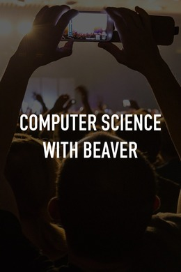 Computer Science with Beaver