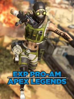 EXP Pro-Am Apex Legends