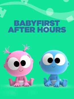 BabyFirst After Hours