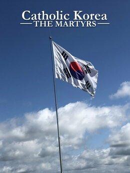 Catholic Korea - The Martyrs