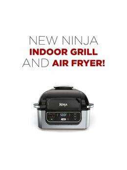 New Ninja Indoor Grill AND Air Fryer!