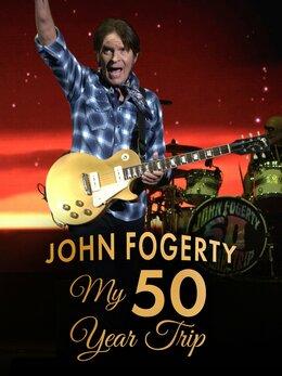 John Fogerty: My 50 Year Trip