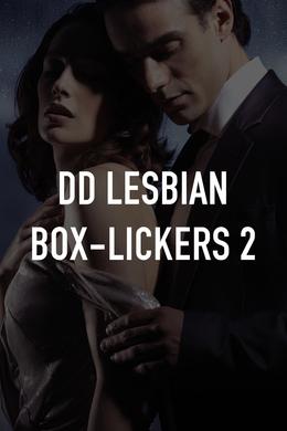 DD Lesbian Box-Lickers 2