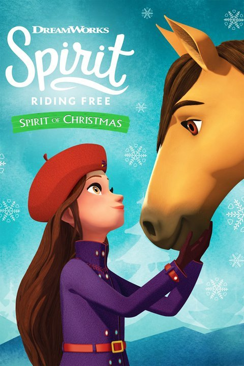 Spirit Riding Free: The Spirit of Christmas