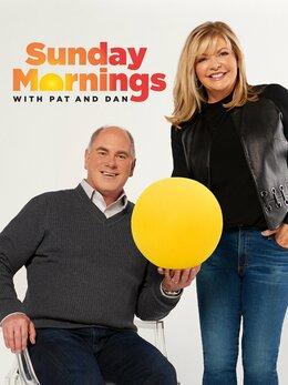 Sunday Mornings with Pat & Dan