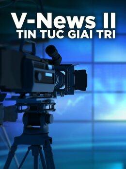 V-News II: Tin Tuc Giai Tri